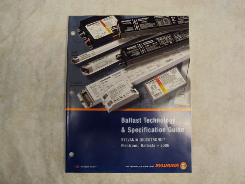 Sylvania -ballast technology&specification guide