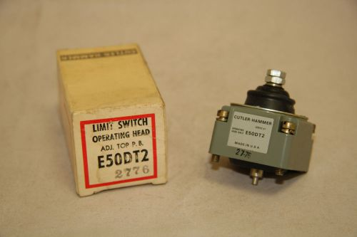 Cutler hammer e50dt2 limit switch operating head adj top p.b. eaton new e50