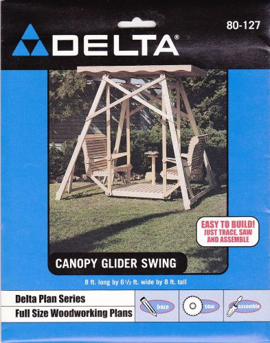 New delta full size woodworking plans #80-127 canopy glider swing