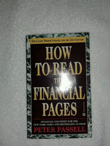 How to read the financial pages, peter passell isbn: 0-446-60670-7