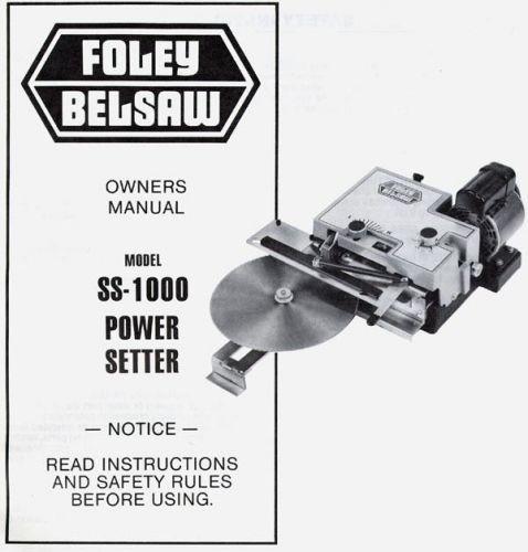Manual For Foley Belsaw SS1000 Setter Good Copy