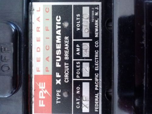 Federal Pacific Fusematic Circuit Breaker 40 Amp 600 Volt Part # XF-622040, US $6.99 � Picture 2